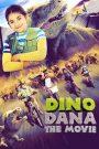 Dino Dana: Le Film